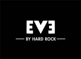 EVE BY HARD ROCK