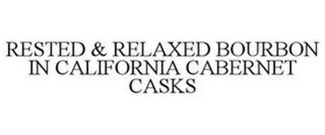 RESTED & RELAXED BOURBON IN CALIFORNIA CABERNET CASKS