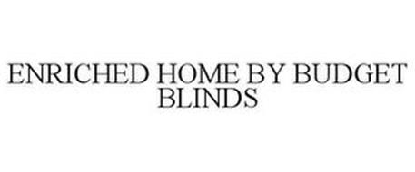ENRICHED HOME BY BUDGET BLINDS