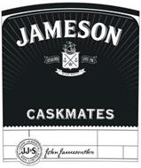 JAMESON ESTABLISHED SINCE 1780 SINE METU CASKMATES JJ&S JOHN JAMESON & SON LIMITED JOHN JAMESON & SON