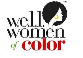W.E.L.L. WOMEN OF COLOR
