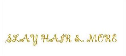 SLAY HAIR & MORE
