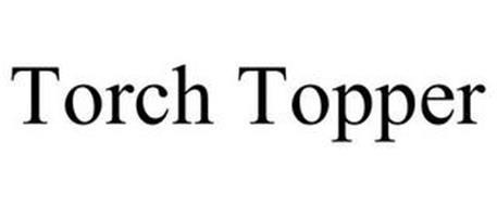 TORCH TOPPER