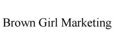 BROWN GIRL MARKETING