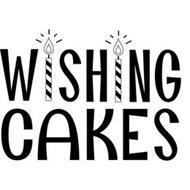 WISHING CAKES