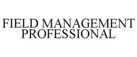 FIELD MANAGEMENT PROFESSIONAL