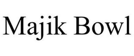 MAJIK BOWL