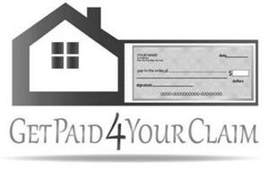 GET PAID 4 YOUR CLAIM