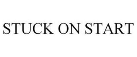 STUCK ON START