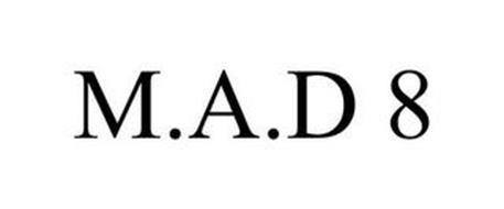 M.A.D 8