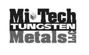 MI TECH TUNGSTEN METALS LLC