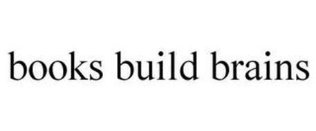 BOOKS BUILD BRAINS
