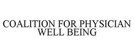 COALITION FOR PHYSICIAN WELL BEING