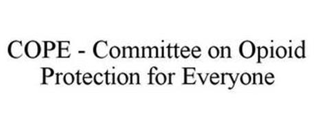 COPE - COMMITTEE ON OPIOID PROTECTION FOR EVERYONE
