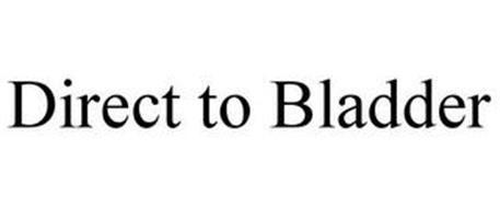 DIRECT TO BLADDER
