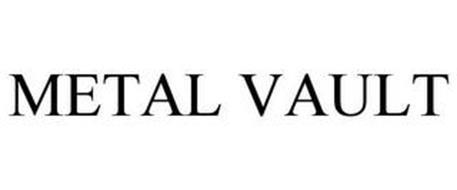 METAL VAULT