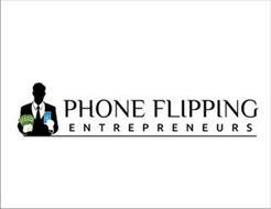 PHONE FLIPPING ENTREPRENEURS