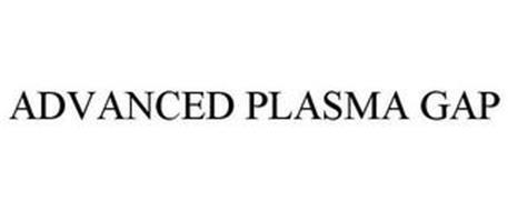 ADVANCED PLASMA GAP
