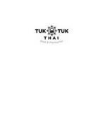 TUK TUK THAI FAST & FLAVOURFUL