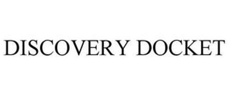 DISCOVERY DOCKET