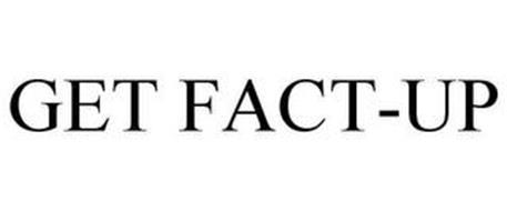 GET FACT-UP