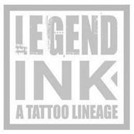 LEGEND INK A TATTOO LINEAGE