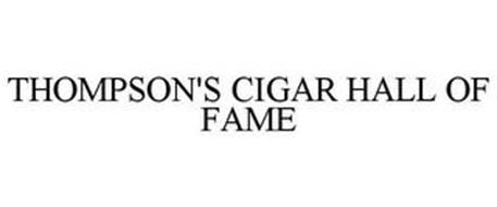 THOMPSON'S CIGAR HALL OF FAME