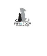 FIFI & ROXY FOR CATS & DOGS