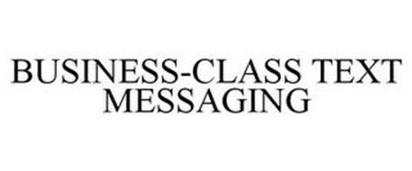 BUSINESS-CLASS TEXT MESSAGING