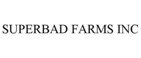 SUPERBAD FARMS INC