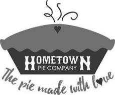 HOMETOWN PIE COMPANY THE PIE MADE WITH LOVE