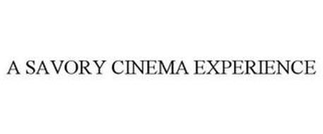 A SAVORY CINEMA EXPERIENCE