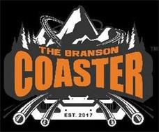 THE BRANSON COASTER EST. 2017