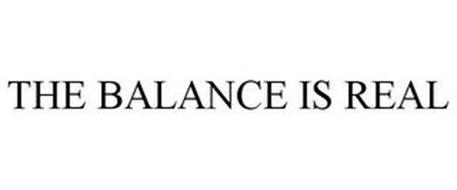 THE BALANCE IS REAL