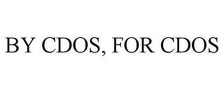 BY CDOS, FOR CDOS