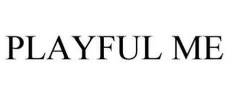 PLAYFUL ME