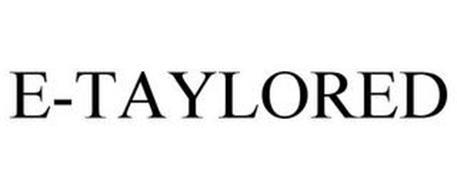 E-TAYLORED