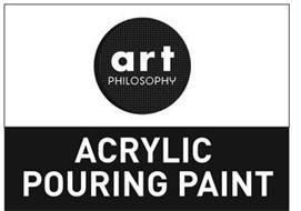 ART PHILOSOPHY ACRYLIC POURING PAINT