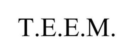 T.E.E.M.