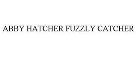 ABBY HATCHER FUZZLY CATCHER