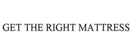 GET THE RIGHT MATTRESS