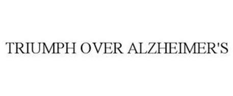 TRIUMPH OVER ALZHEIMER'S
