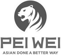 PEI WEI ASIAN DONE A BETTER WAY