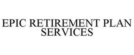 EPIC RETIREMENT PLAN SERVICES