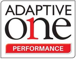 ADAPTIVE ONE 1 PERFORMANCE