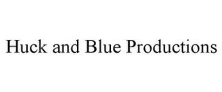 HUCK AND BLUE PRODUCTIONS