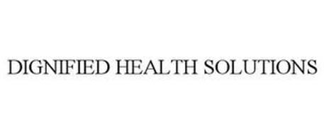 DIGNIFIED HEALTH SOLUTIONS