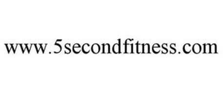 WWW.5SECONDFITNESS.COM