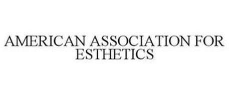 AMERICAN ASSOCIATION FOR ESTHETICS
