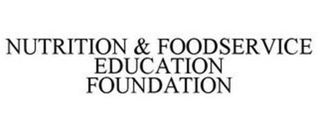 NUTRITION & FOODSERVICE EDUCATION FOUNDATION